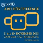 10 Jahre ARD Hoerspieltage 2013