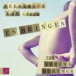 Verena Güntner: Es bringen