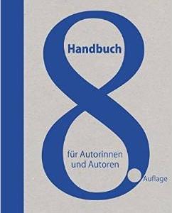 Uschtrin: Hanbuch für Autorinnen und Autoren 8. Auflage