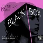 """Das letzte Vorspiel zum 6. BHF: """"Black Box"""" von Jennifer Egan"""
