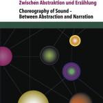 Skorupp/Goerke/Hartel/Sarkowicz (Hg.): Choreographie des Klangs – Zwischen Abstraktion und Erzählung