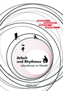 Arbeit und Rhythmus