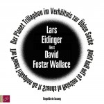 """David Foster Wallace: """"Der Planet Trillaphon im Verhältnis zur Üblen Sache"""" mit Lars Eidinger."""