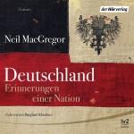Neil MacGregor: »Deutschland. Erinnerungen einer Nation«