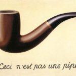 René Magritte: La trahison des images.