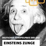 Einsteins Zunge Deutscher Hörspielpreis der ARD 2020
