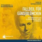 Maximilian Schoenherr: Fallbeil für Gänseblümchen